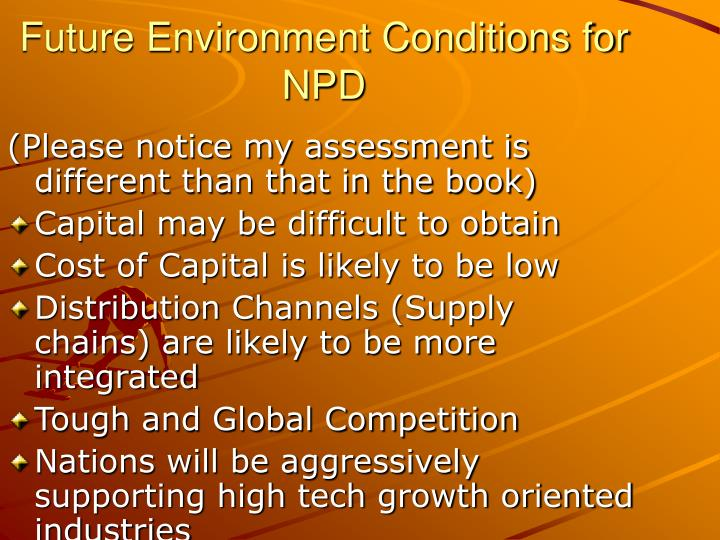 Future Environment Conditions for NPD