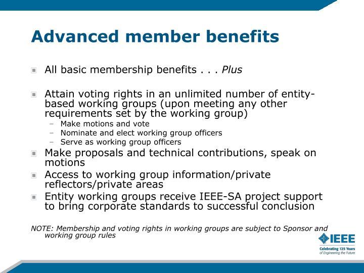 Advanced member benefits