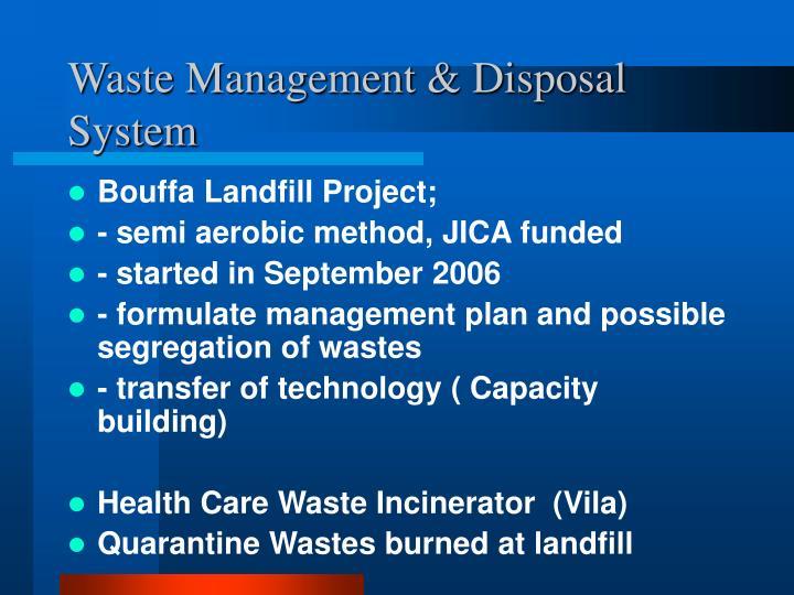 Waste Management & Disposal System