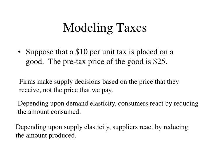 Modeling Taxes