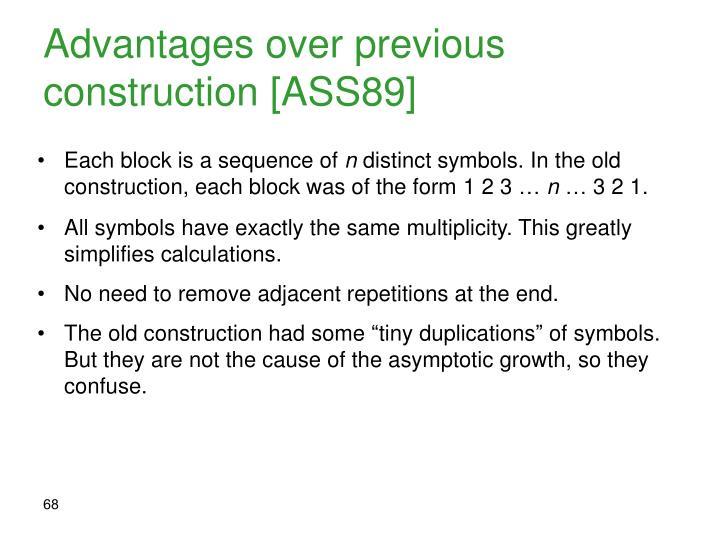 Advantages over previous construction [ASS89]