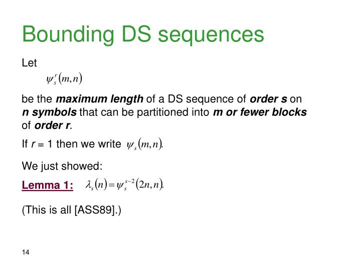 Bounding DS sequences