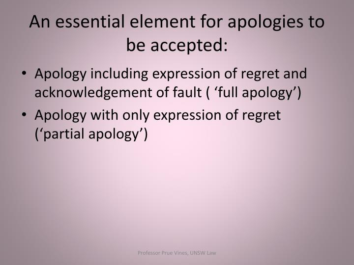 An essential element for apologies to be accepted: