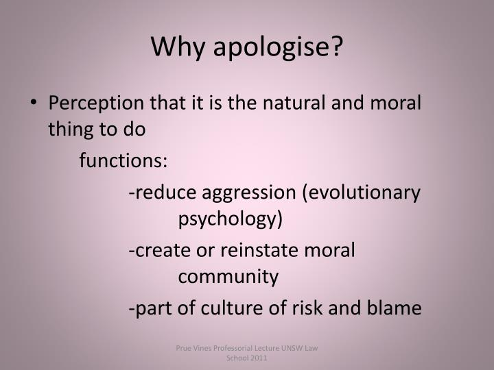 Why apologise?