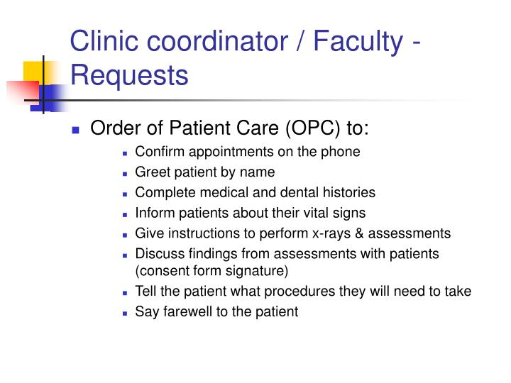 Clinic coordinator / Faculty - Requests