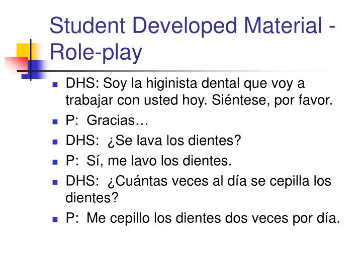 Student Developed Material - Role-play