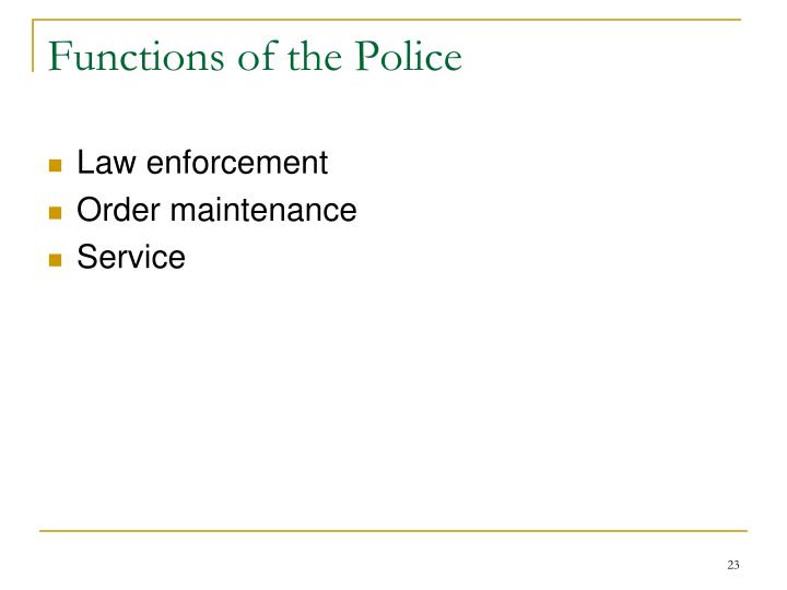 Functions of the Police