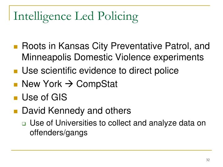 Intelligence Led Policing