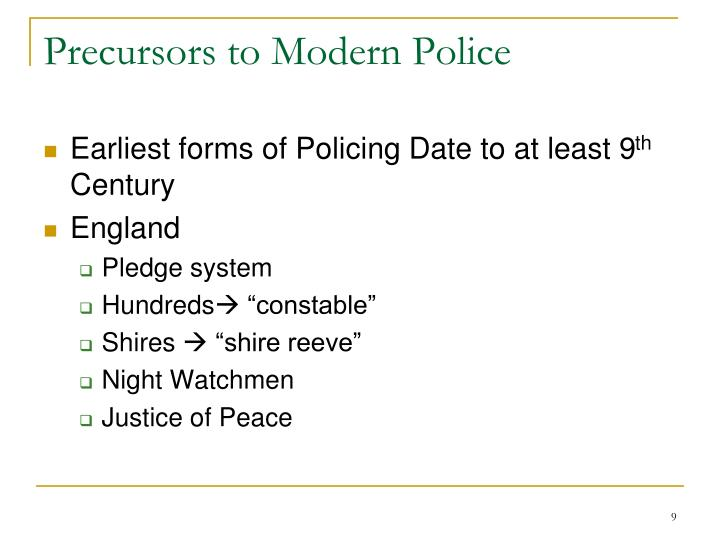 Precursors to Modern Police