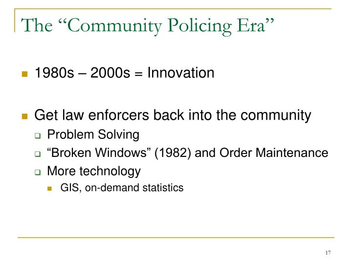 "The ""Community Policing Era"""