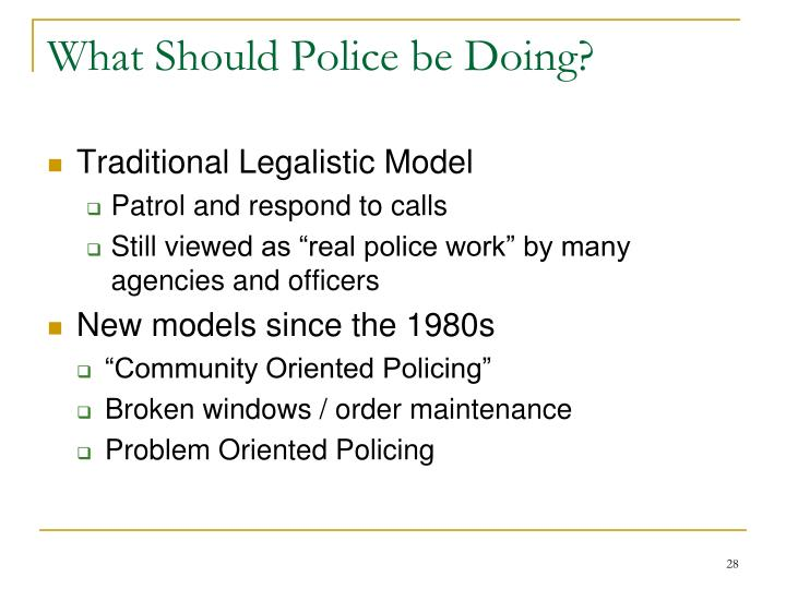 What Should Police be Doing?