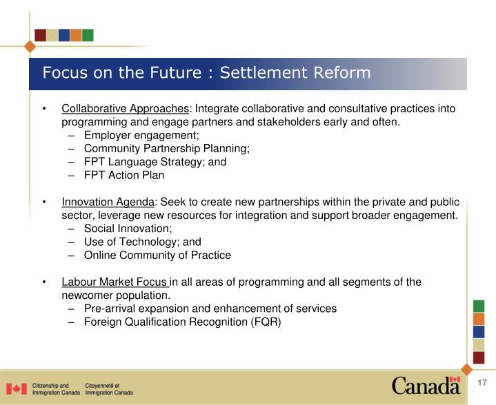 Focus on the Future : Settlement Reform