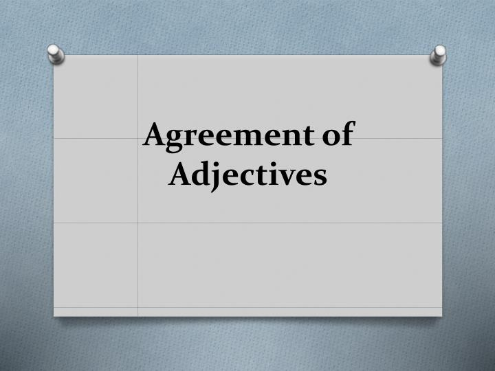 Agreement of adjectives