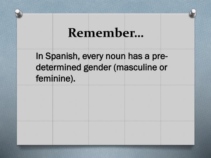 Remember…