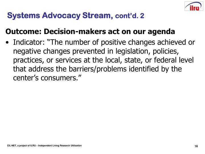 Systems Advocacy Stream,