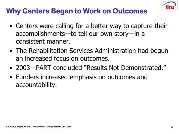Why Centers Began to Work on Outcomes