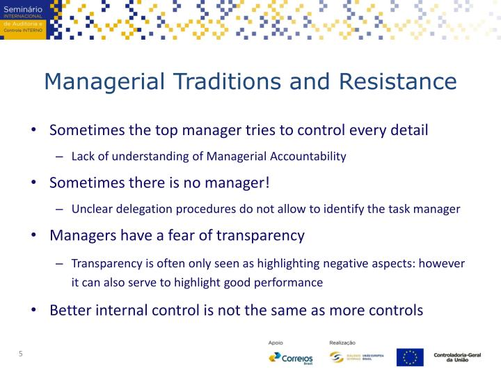 Managerial Traditions and Resistance