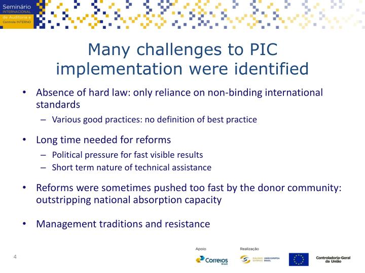 Many challenges to PIC implementation were identified