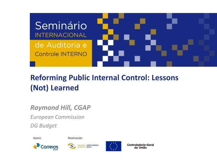 Reforming Public Internal Control: Lessons (Not) Learned