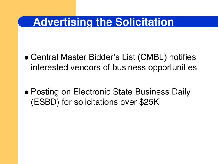 Central Master Bidder's List (CMBL) notifies interested vendors of business opportunities