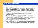 catrad features