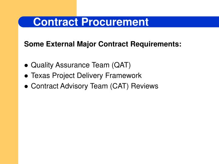 Some External Major Contract Requirements: