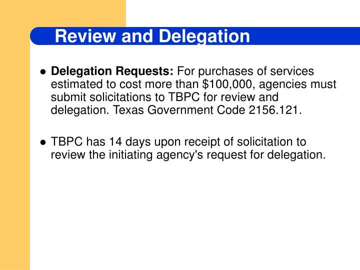 Delegation Requests: