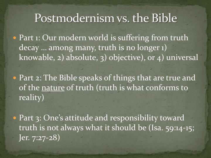Postmodernism vs the bible