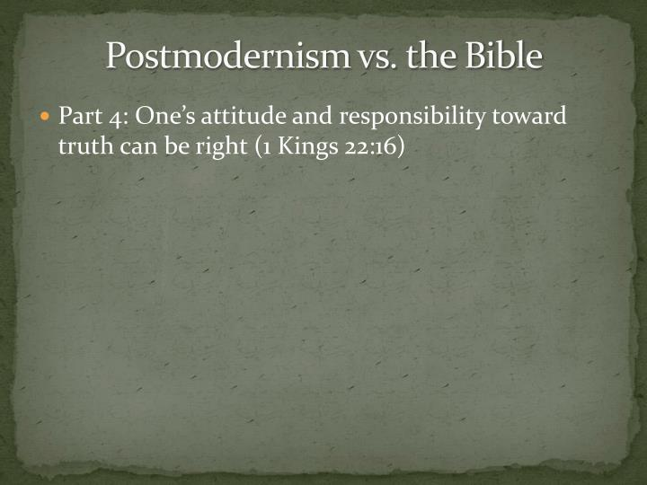 Postmodernism vs the bible1