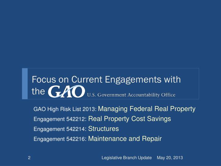 Focus on Current Engagements with the
