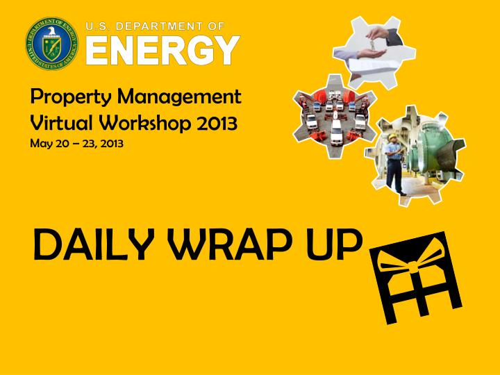Property Management Virtual Workshop 2013