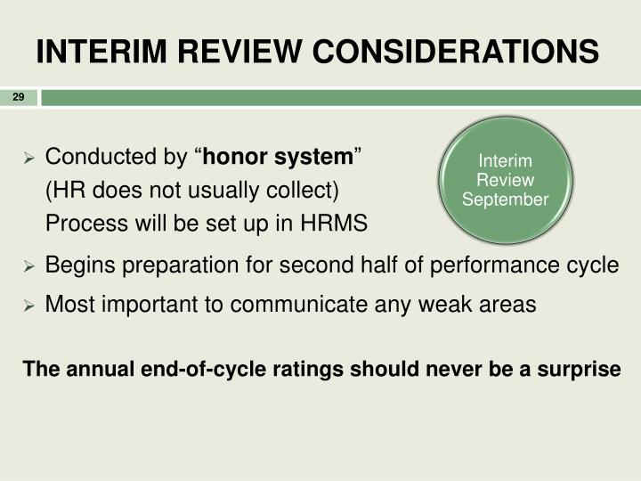 INTERIM REVIEW CONSIDERATIONS