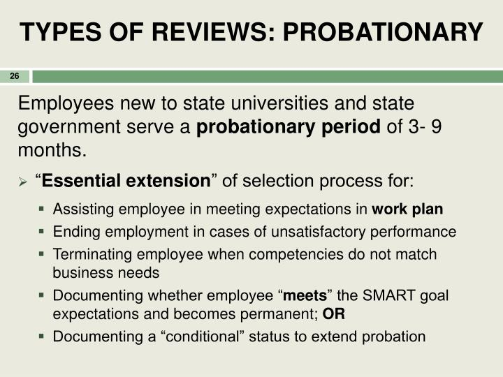 TYPES OF REVIEWS: PROBATIONARY