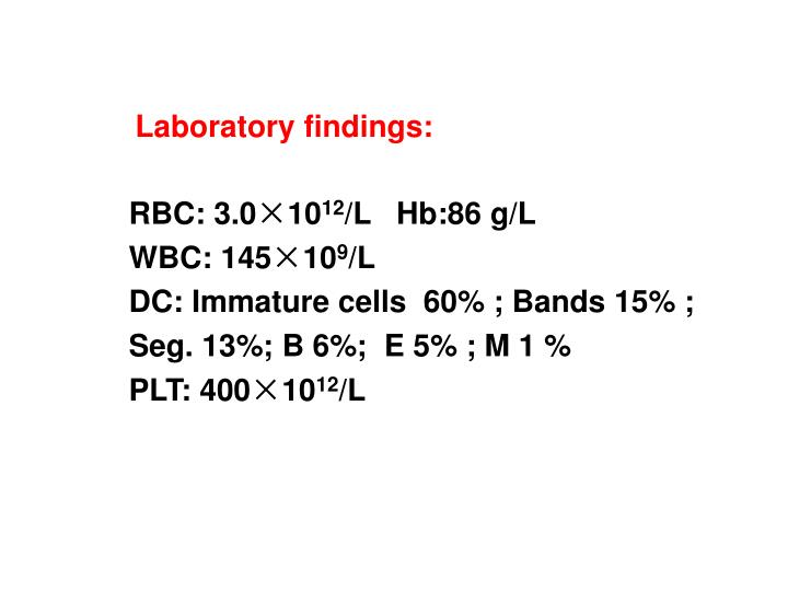Laboratory findings: