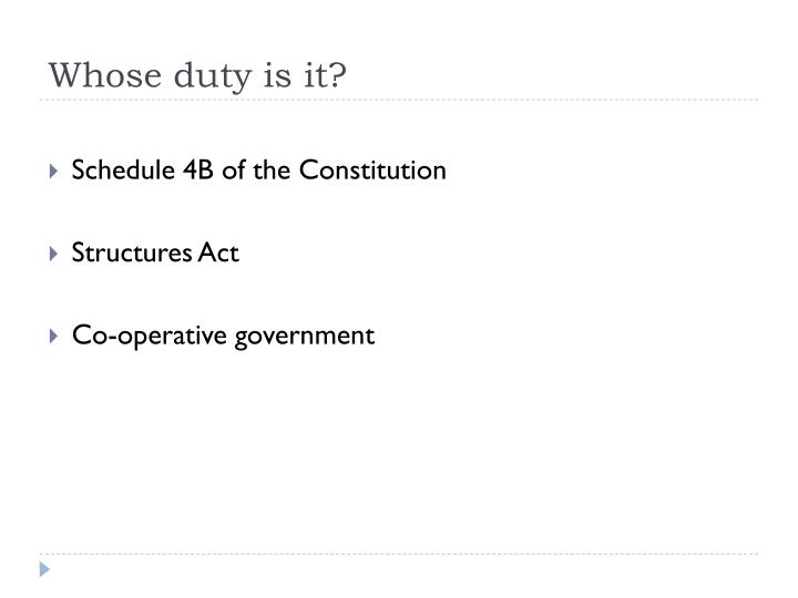 Whose duty is it?