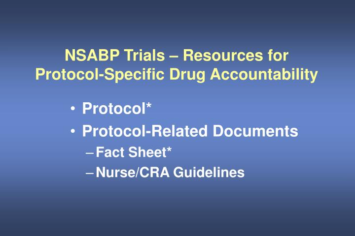 NSABP Trials – Resources for Protocol-Specific Drug Accountability