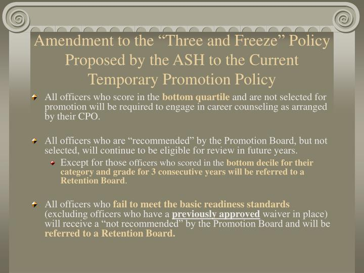 "Amendment to the ""Three and Freeze"" Policy Proposed by the ASH to the Current Temporary Promotion Policy"