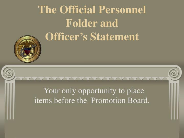 The Official Personnel Folder and