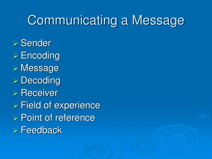 Communicating a Message