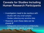 caveats for studies including human research participants