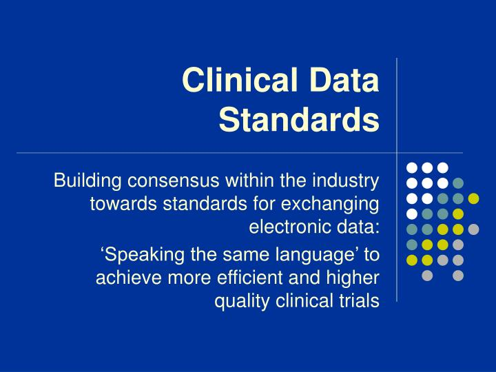 Clinical Data Standards
