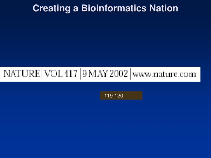 Creating a Bioinformatics Nation