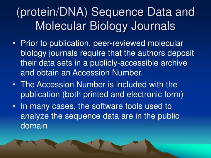 (protein/DNA) Sequence Data and Molecular Biology Journals