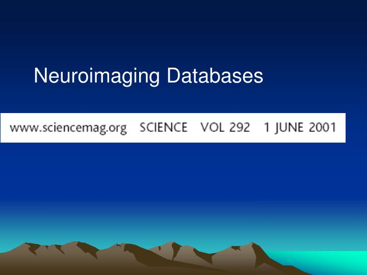 Neuroimaging Databases
