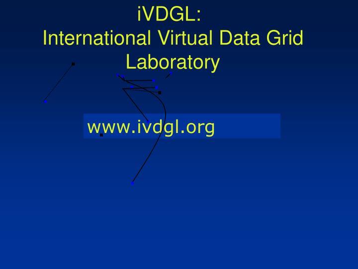 iVDGL: