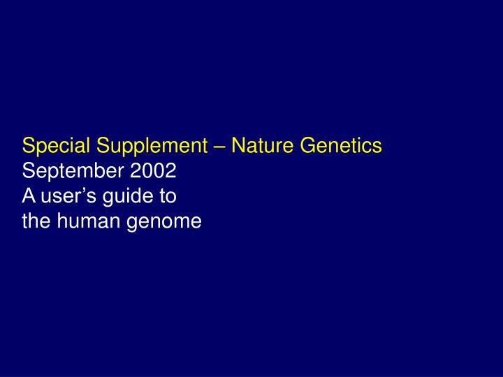Special Supplement – Nature Genetics
