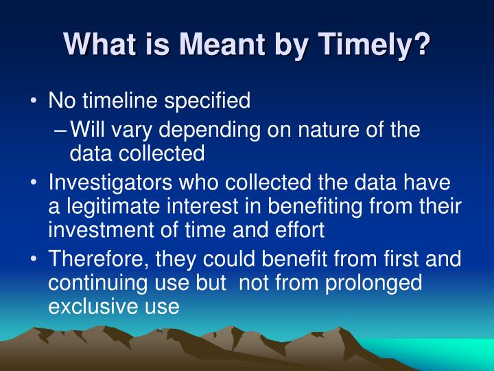 What is Meant by Timely?