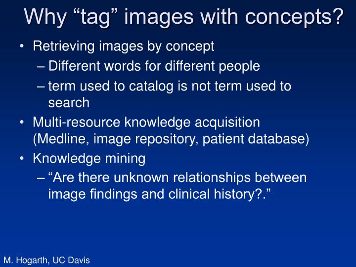 "Why ""tag"" images with concepts?"