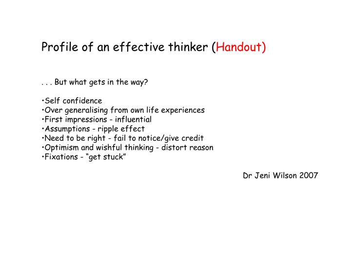 Profile of an effective thinker (