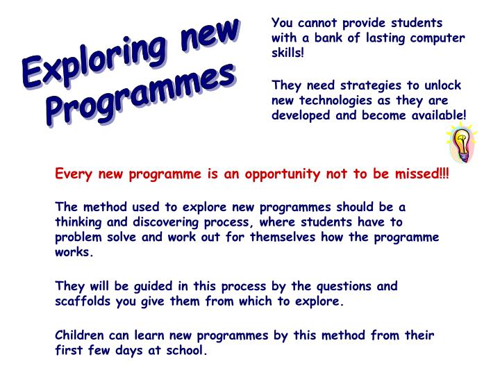 Every new programme is an opportunity not to be missed!!!